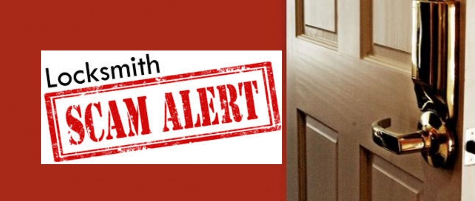 Locksmith Scams: Suspicious Signs & Useful Ways To Avoid Them